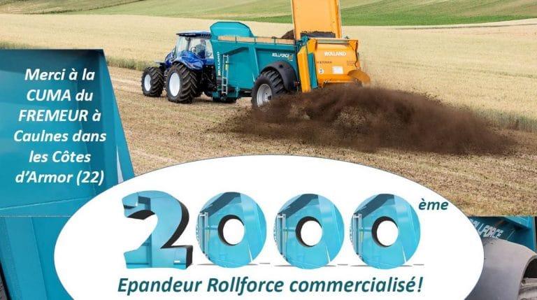 2000ème Epandeur Rollforce commercialisé